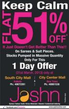 Jashn, Flat 51% off Offer, Sarees & Suit Pieces, 31 March 2013, South City Mall, City Centre New Town, Kolkata