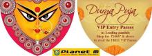 Durga Puja Deal in Kolkata, Calcutta. Shop for Rs.1000 and above at any Planet M store in kolkata & get a Free VIP Enry pass to 50 leading Puja Pandals across kolkata.