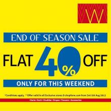 End of Season Sale: Get FLAT 40% OFF, only for this weekend! Both in W for Woman Stores & Online on http://shopforw.com/! Grab the opportunity now!
